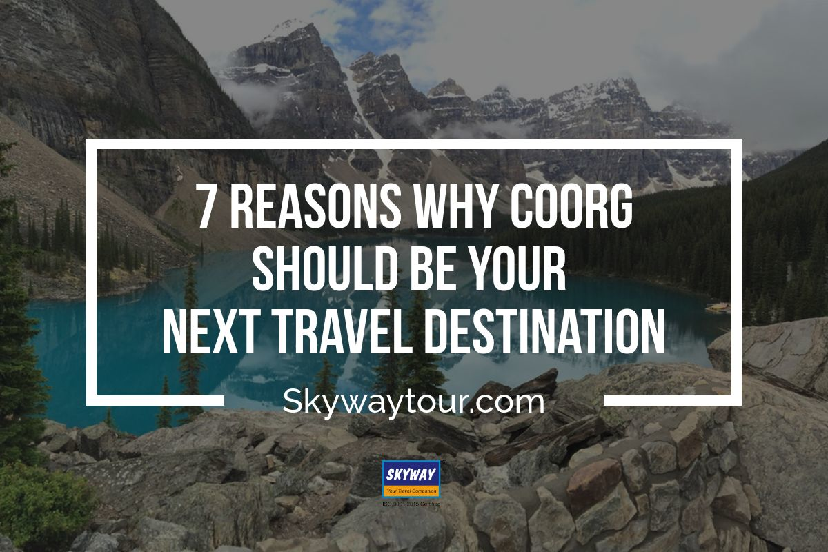 Coorg Your Travel Destination
