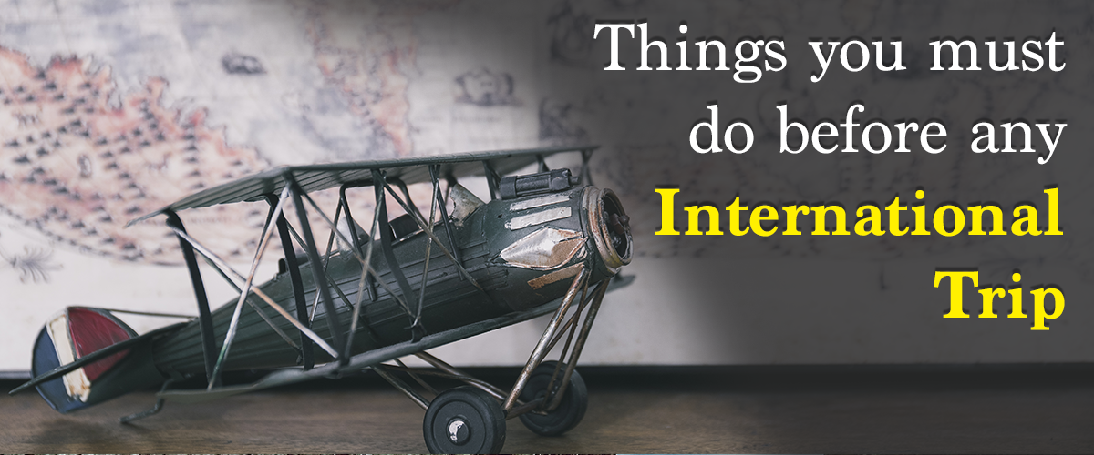 Things You must Do International Trip